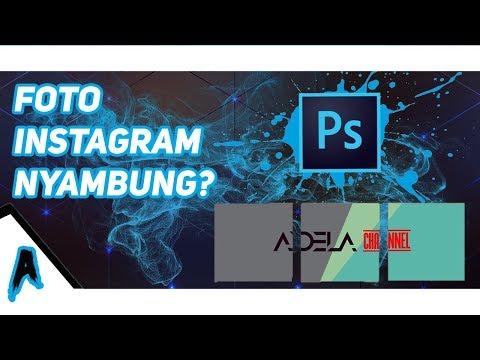 Cara Bikin Foto Instagram Nyambung  -Tutorial #3