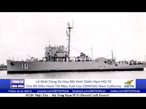 PHÓNG SỰ CỘNG ĐỒNG: Lễ khởi công xây dựng xe hoa mô hình chiến hạm HQ 10 cho diễn hành Tết Mậu Tuất