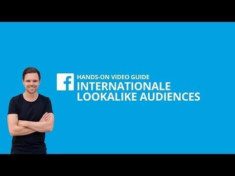 So erstellst du eine internationale Lookalike Audience [#6 HANDS-ON VIDEO GUIDE]