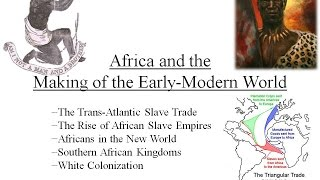 Africa and the Making of the Early-Modern World