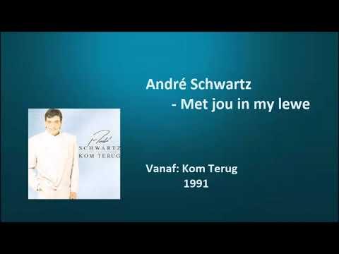André Schwartz - Met jou in my lewe