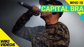 Who is Capital Bra