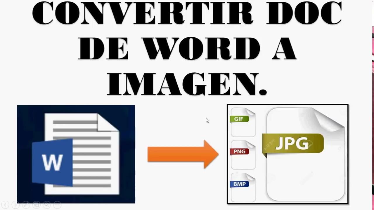 Convertir Documento de Word a Imagen JPG-PNG. Captura