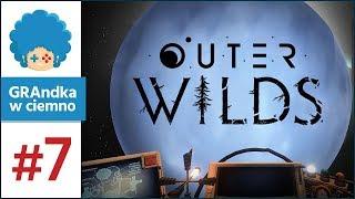 Outer Wilds PL #7 | Masa odkryć! No i w końcu JĄ znalazłem D: