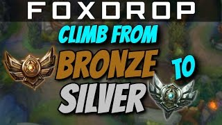 How to Climb From Bronze to Silver - League of Legends