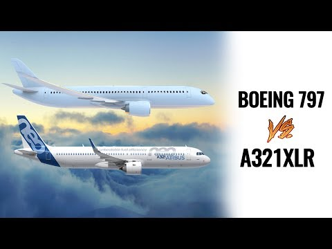 Boeing 797 vs A321XLR: Which 'Might' Be Better?