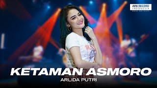Download lagu Arlida Putri - Ketaman Asmoro