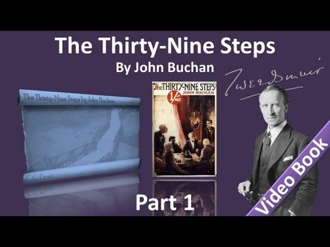 Part 1 - The Thirty-Nine Steps Audiobook by John Buchan (Chs
