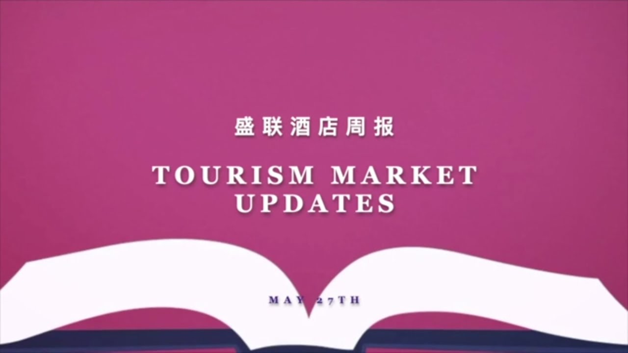 AH Tourism Market Update - May 27th