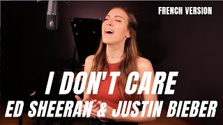I DON'T CARE ( FRENCH VERSION ) ED SHEERAN & JUSTIN BIEBER ( SARA'H COVER ) Video