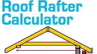 ROOF RAFTER CALCULATOR - Estimate Rafter Length, Cost and Quantity