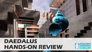 Immersive Platforming on Daydream! - Daedalus for Daydream VR Hands-On Review