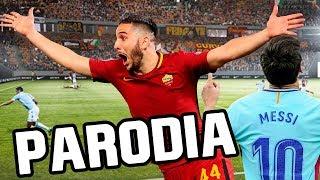 Canción Roma vs Barcelona 2018 (Parodia Dura - Daddy Yankee) 3-0 RESUBIDO