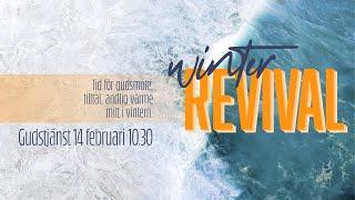 Gudstjänst Winter Revival | 14 feb