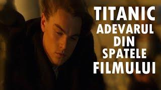 Titanic- Adevarul din Spatele Filmului
