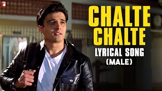 Lyrical: Chalte Chalte Song With Lyrics (Male Version) | Mohabbatein | Shah Rukh Khan | Anand Bakshi