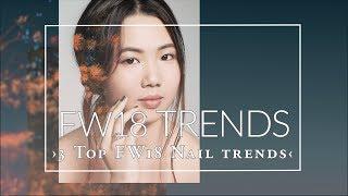 Fall-Winter 2018 Nail Trends | Kia-Charlotta