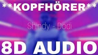 Shindy - DODI (8D AUDIO) **KOPFHÖRER**