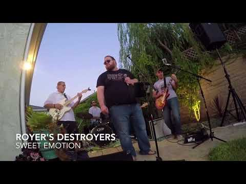 Royer's Destroyers - Sweet Emotion