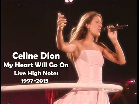 Celine Dion - My Heart Will Go On (Live High Notes, 1997-2015)