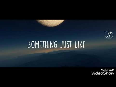The Chainsmokers Ft. Kygo & Selena Gomez Something Just Like This Official Song