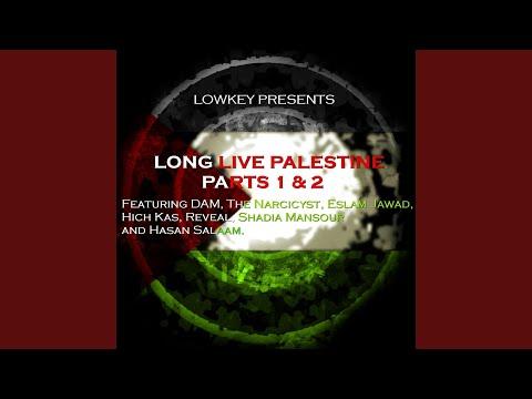Long Live Palestine Part 1