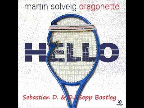 Martin Solveig vs Dario G  Hello Sunchyme BootlegMashup