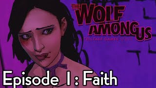 "THE WOLF AMONG US - FULL EPISODE 1: ""FAITH"" [HD] (Complete Walkthrough) XBLA PSN"