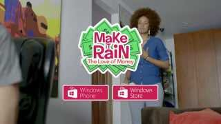 Make it Rain: The Love of Money Windows Phone and Windows trailer [OFFICIAL]