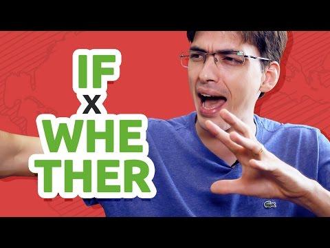 IF x WHETHER | Qual a diferença e como usar?