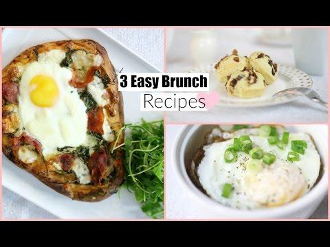 3 Easy Delicious Brunch Recipes Breakfast Lunch