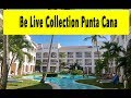 Be Live Collection Punta Cana 2018