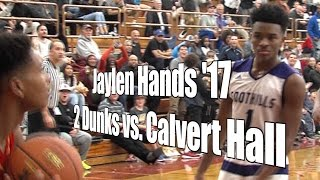 Jaylen Hands '17 2 Dunks vs. Calvart Hall, UA Holiday 1st Round, 12/27/16