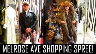 CRAZY SHOPPING SPREE ON MELROSE AVENUE!