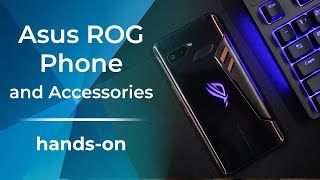 Asus ROG Phone and Accessories Hands-On: More Hardware, More Gaming