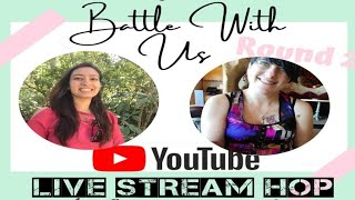 Battle With Us! Aditi and Jess