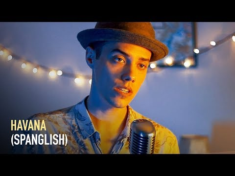 HAVANA - CAMILA CABELLO (English + Spanish Cover)