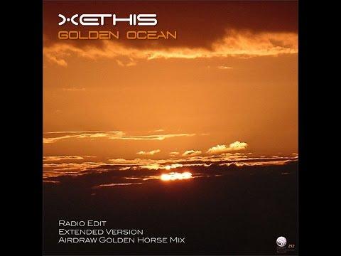 Xethis - Golden Ocean (Official Video)