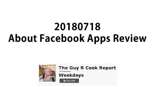 20180718 About Facebook Apps Review