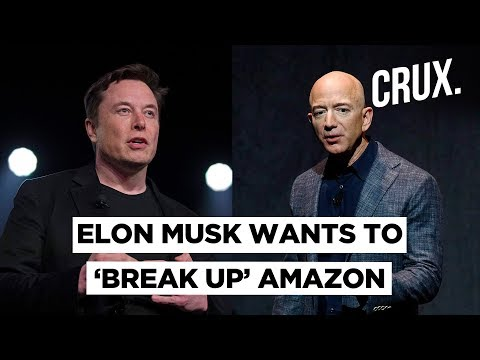 why-elon-musk-thinks-that-it-is-time-to-'break-up'-amazon?