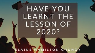 Have you learned the 2020 Lesson?