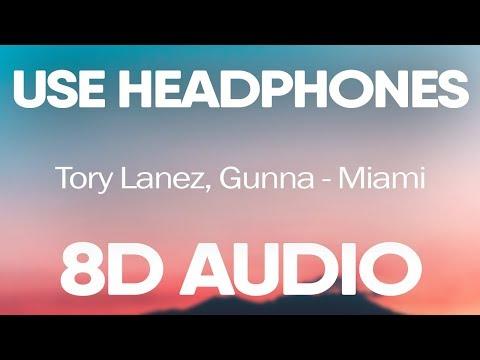 Tory Lanez, Gunna – Miami (8D AUDIO)