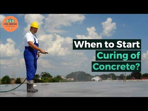 When To Start Curing Of Concrete. | Best Time For Concrete Curing.