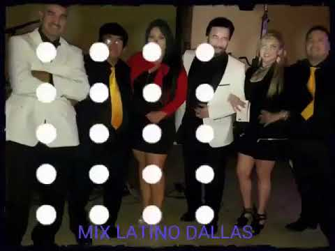 Quien será  MIX LATINO DE DALLAS, TX