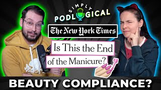 Is This the End of the Manicure? - SimplyPodLogical #37