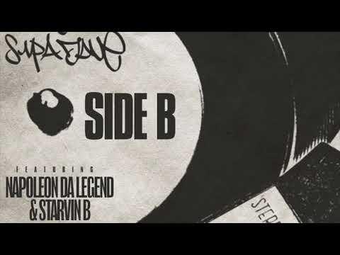 Dj Supa Dave ft Napoleon Da Legend & Starvin B - Side B