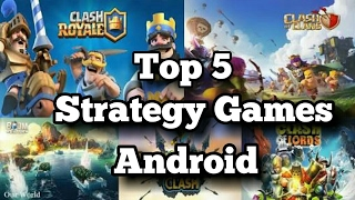 Top 5 Strategy Games For Android New 2017