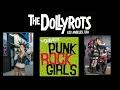 THE DOLLYROTS-Punk Rock Girls-