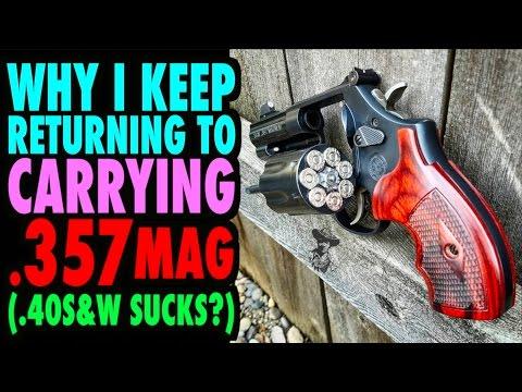 Why I Always Go Back to .357 Magnum .40S&W Sucks?