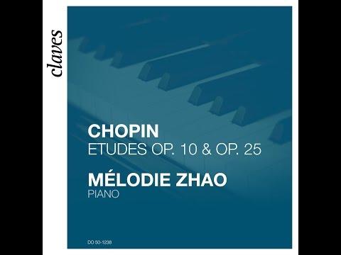 Mélodie Zhao, Piano - Frédéric Chopin: Études Op. 10